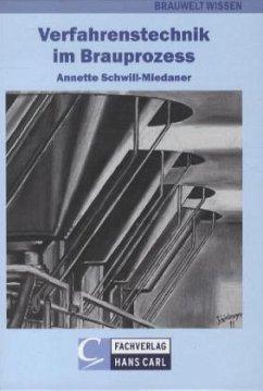 Brauwelt Wissen 02. Verfahrenstechnik in der Br...