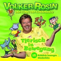 Tierisch in Bewegung - Rosin, Volker