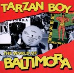 Tarzan Boy: The World Of Baltimora