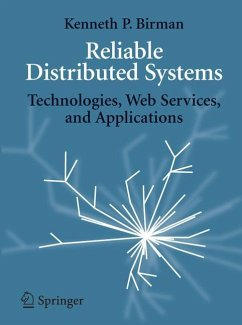 Reliable Distributed Systems - Birman, Kenneth