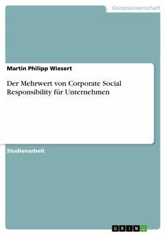 Der Mehrwert von Corporate Social Responsibility für Unternehmen