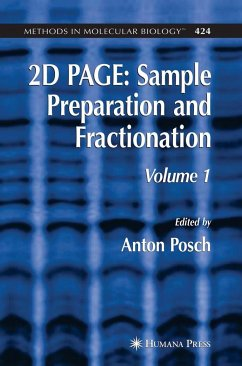 2D Page: Sample Preparation and Fractionation: Volume 1 - Posch, Anton