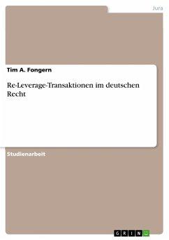 Re-Leverage-Transaktionen im deutschen Recht - Fongern, Tim A.