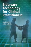Eldercare Technology for Clinical Practitioners