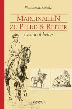 Marginalien zu Pferd und Reiter, ernst und heiter
