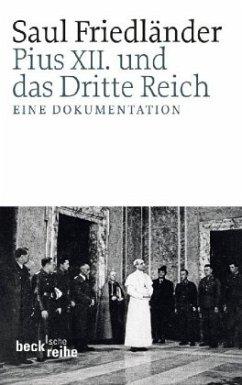 Pius XII. und das Dritte Reich - Friedländer, Saul