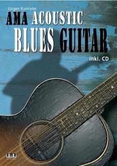 AMA Acoustic Blues Guitar, m. Audio-CD - Kumlehn, Jürgen