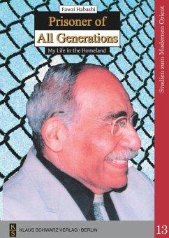Prisoner of All Generations - Habashi, Fawzi