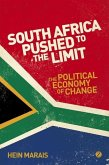 South Africa Pushed to the Limit: The Political Economy of Change