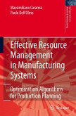 Effective Resource Management in Manufacturing Systems: Optimization Algorithms for Production Planning