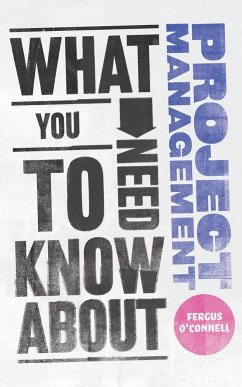 What You Need to Know about Project Management - O'Connell, Fergus