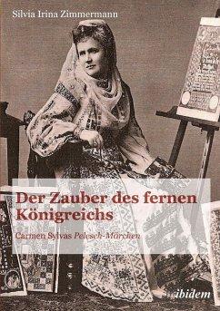 Der Zauber des fernen Königreichs - Zimmermann, Silvia I.