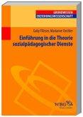 Einführung in die Theorie der Sozialpädagogischen Dienste