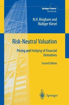 Risk-Neutral Valuation - Bingham, Nicholas H.;Kiesel, Rüdiger