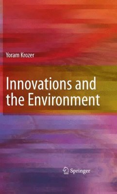 Innovations and the Environment - Krozer, Yoram