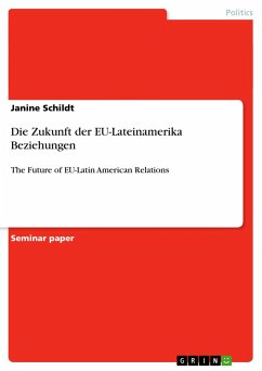 Die Zukunft der EU-Lateinamerika Beziehungen