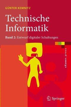 Technische Informatik - Kemnitz, Günter