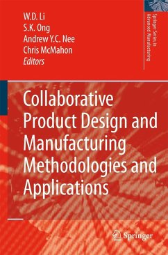 Collaborative Product Design and Manufacturing Methodologies and Applications