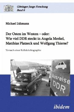 Der Osten im Westen - oder - Lühmann, Michael