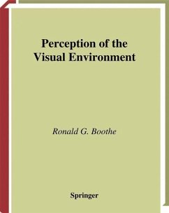 Perception of the Visual Environment - Boothe, Ronald G.