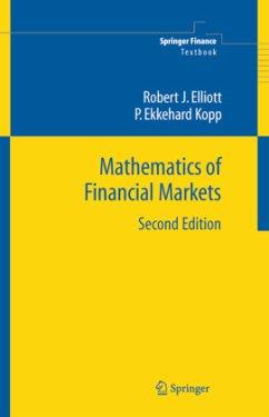 Mathematics of Financial Markets - Elliott, Robert J.; Kopp, P. E.