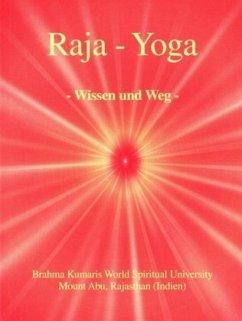 Raja Yoga - Wissen & Weg