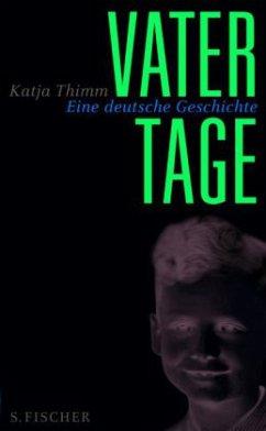 Vatertage - Thimm, Katja