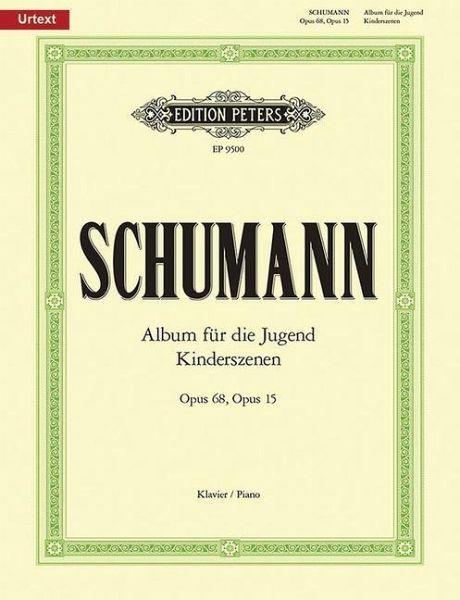 Album für die Jugend op. 68 / Kinderszenen op. 15, für Klavier - Schumann, Robert