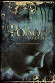 Liebe ist unheilbar / Die Poison Diaries Bd.1
