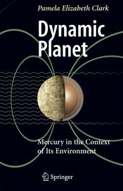 Dynamic Planet - Clark, Pamela Elizabeth