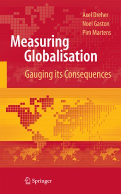 Measuring Globalisation - Dreher, Axel; Gaston, Noel; Martens, Pim