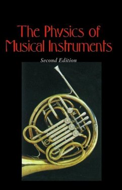 The Physics of Musical Instruments - Fletcher, Neville H.;Rossing, Thomas D.