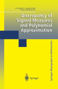 Discrepancy of Signed Measures and Polynomial Approximation - Andrievskii, Vladimir V.; Blatt, Hans-Peter