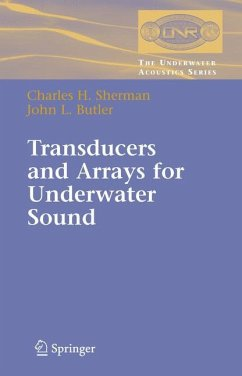 Transducers and Arrays for Underwater Sound - Sherman, Charles;Butler, John