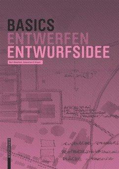 Basics Entwurfsidee - Bielefeld, Bert; El khouli, Sebastian