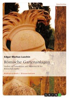 Römische Gartenanlagen - Luschin, Edgar Markus