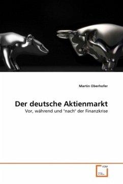 Der deutsche Aktienmarkt - Oberhofer, Martin