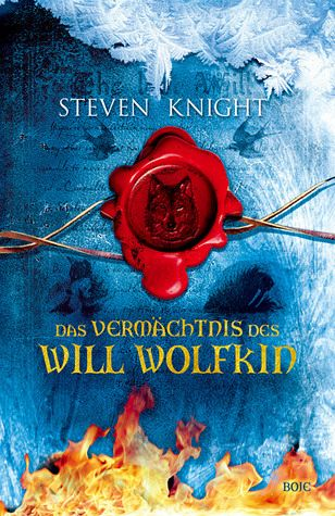 Das Vermächtnis des Will Wolfkin - Knight, Steven