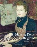 Maurice Denis Et La Belgique, 1890 1930