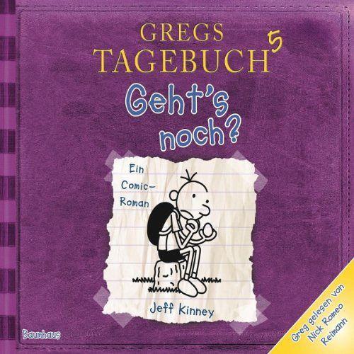 Geht's noch? / Gregs Tagebuch Bd.5 - Kinney, Jeff
