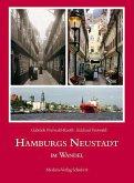 Hamburgs Neustadt im Wandel