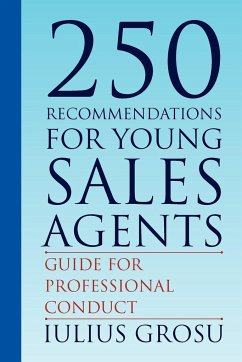 250 Recommendations for Young Sales Agents - Grosu, Iulius