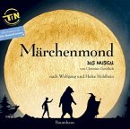 Märchenmond, Das Musical, 1 Audio-CD