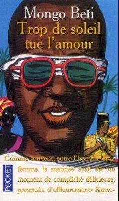 Trop de soleil tue l' amour. Sonne, Liebe, Tod, französ. Ausgabe