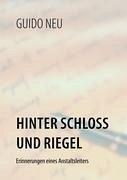 Hinter Schloß und Riegel - Neu, Guido