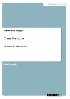 Claus Peymann - Kaleyta, Timon-Karl