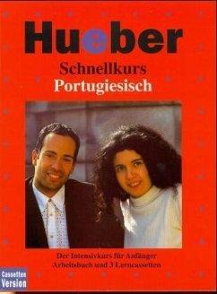 Portugiesisch, 3 Cassetten / Schnellkurs, Cassetten m. Arbeitsbuch