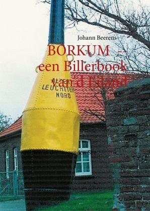 BÖRKUM -- een Billerbook van'd Eiland - Beerens, Johann