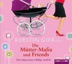 Die Mütter-Mafia und Friends, 4 Audio-CDs