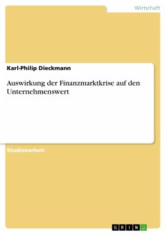 Auswirkung der Finanzmarktkrise auf den Unternehmenswert - Dieckmann, Karl-Philip